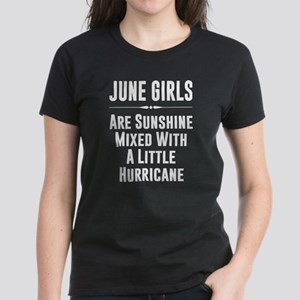 June girls are sunshine mixed with a littl T-Shirt