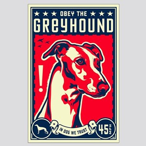 Obey the Greyhound! U.S. Large Poster