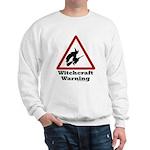 Witchcraft Warning Sweatshirt