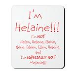 I'm Helaine Mousepad