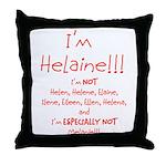 I'm Helaine Throw Pillow