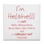 I'm Helaine Tile Coaster