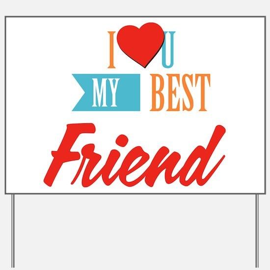 Best friends Yard Sign