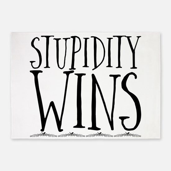 Stupidity Wins 5'x7'Area Rug