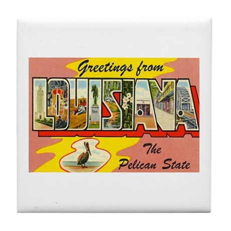 Greetings from Louisiana Tile Coaster