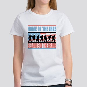 HOME OF THE FREE BECAUSE OF THE BRAVE Women's T-Sh