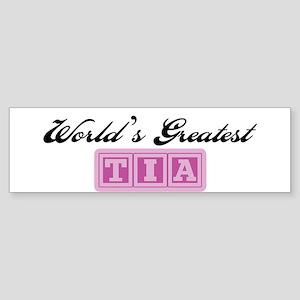 World's Greatest Tia Bumper Sticker