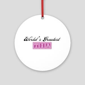 World's Greatest Tia Ornament (Round)