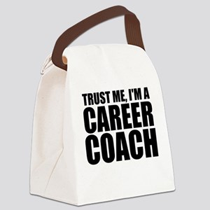 Trust Me, I'm A Career Coach Canvas Lunch Bag