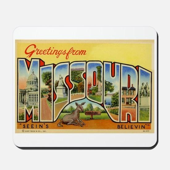 Greetings from Missouri Mousepad