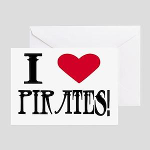 I Love Pirates! Greeting Card