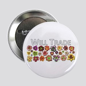 """Will Trade for Daylilies 2.25"""" Button"""