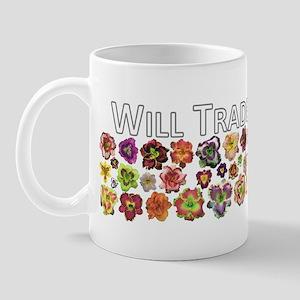 Will Trade for Daylilies Mug