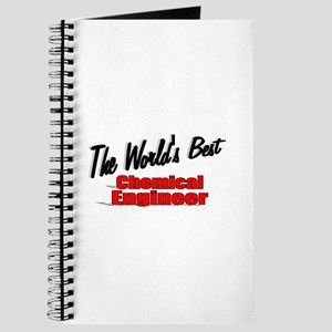 """""""The World's Best Chemical Engineer"""" Journal"""
