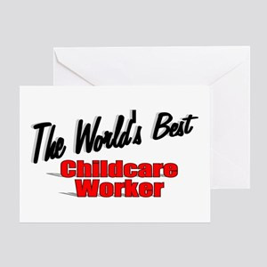 """"""" The World's Best Childcare Worker"""" Greeting Card"""