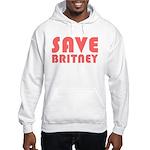 SAVE BRITNEY Hooded Sweatshirt