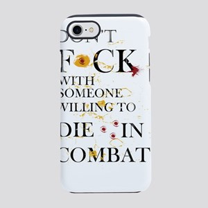 Dont F*ck with someone willi iPhone 8/7 Tough Case