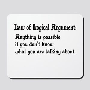 Law of Logical Argument Mousepad