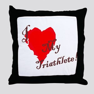 Love my triathlete Throw Pillow