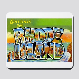Greetings from Rhode Island Mousepad