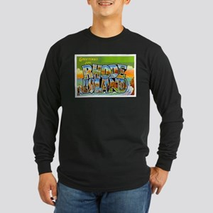 Greetings from Rhode Island Long Sleeve Dark T-Shi