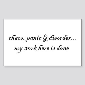 Chaos, panic & disorder Rectangle Sticker
