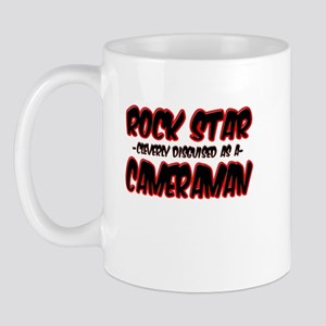 """""""Rock Star cleverly disguised as a Cameraman"""" Mug"""