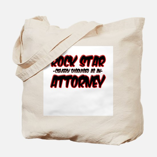 """""""Rock Star cleverly disguised as an Attorney"""" Tote"""