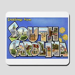Greetings from South Carolina Mousepad