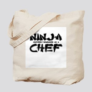 """""""Ninja cleverly disguised as a Chef"""" Tote Bag"""