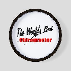 """World's Best Chiropractor"" Wall Clock"