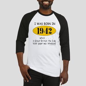 BORN IN 1942 Baseball Jersey