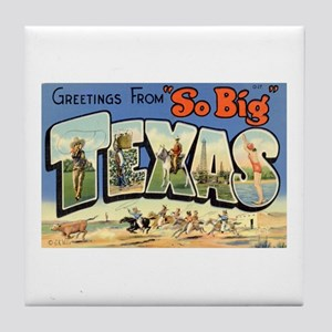 Greetings from Texas Tile Coaster