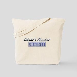 World's Greatest Nani Tote Bag