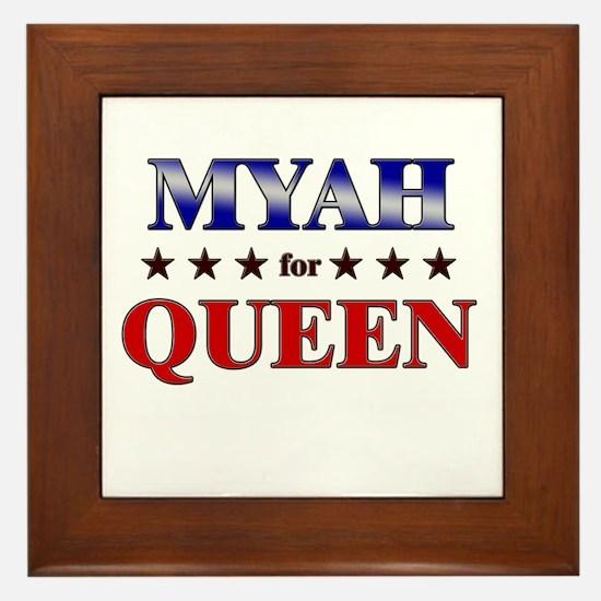 MYAH for queen Framed Tile