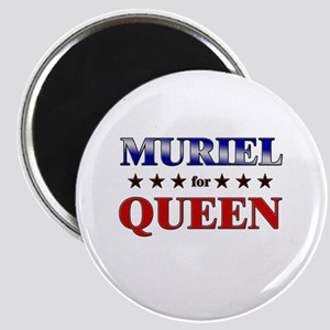 MURIEL for queen Magnet