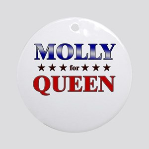 MOLLY for queen Ornament (Round)