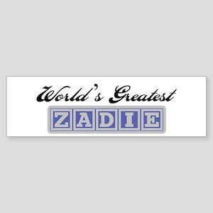 World's Greatest Zadie Bumper Sticker