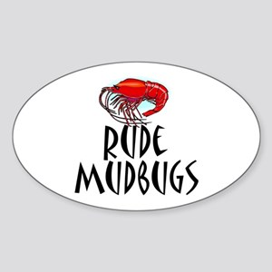 Mudbugs Oval Sticker