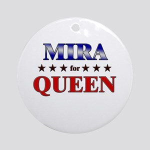 MIRA for queen Ornament (Round)