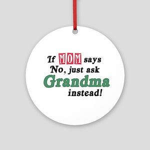 Just Ask Grandma! Ornament (Round)