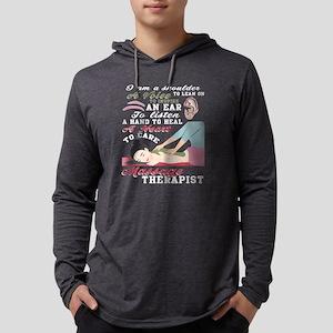 I'm A Massage Therapist T Shir Long Sleeve T-Shirt
