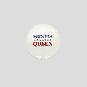 MICAELA for queen Mini Button