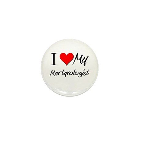 I Heart My Martyrologist Mini Button