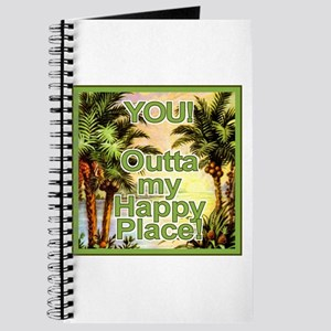 YOU! Out of my Happy Place! Journal