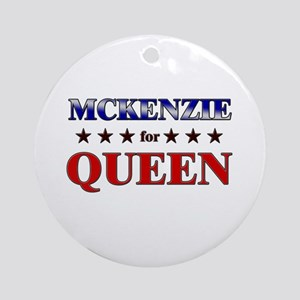 MCKENZIE for queen Ornament (Round)