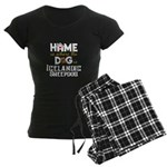 Home is where the dog is Women's Dark Pajamas