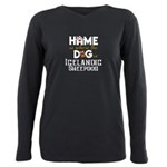 Home is where the dog is Plus Size Long Sleeve Tee