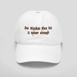 Never enough: Alaskan Klee Ka Cap
