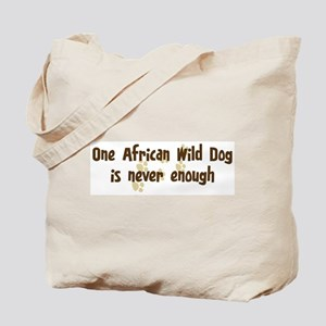 Never enough: African Wild Do Tote Bag